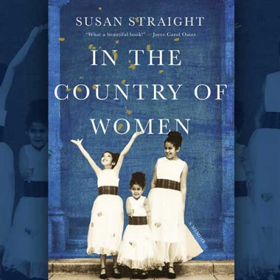 Cover of In the Country of Women by Susan Straight