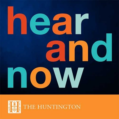 Hear and Now at The Huntington logo