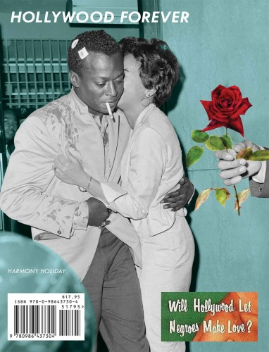 Cover of Harmony Holiday's poetry collection Hollywood Forever (Fence Books, 2017) featuring a photograph of Miles Davis and Frances Taylor (cover design by Holiday at the publisher). Courtesy of the artist