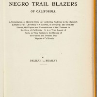 Delilah L. Beasley (1867-1934), The Negro Trail Blazers of California, 1919. The Huntington Library, Art Collections, and Botanical Gardens.