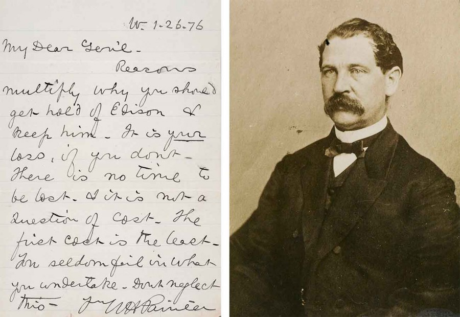 """Left: """"…get hold of Edison & keep him,"""" urged a promoter of Thomas Edison's quadruplex telegraph to Thomas Eckert, president of the Atlantic and Pacific Telegraph Co., in 1876. Thomas T. Eckert Papers. Right: Thomas T. Eckert, circa 1862. The Huntington Library, Art Museum, and Botanical Gardens"""