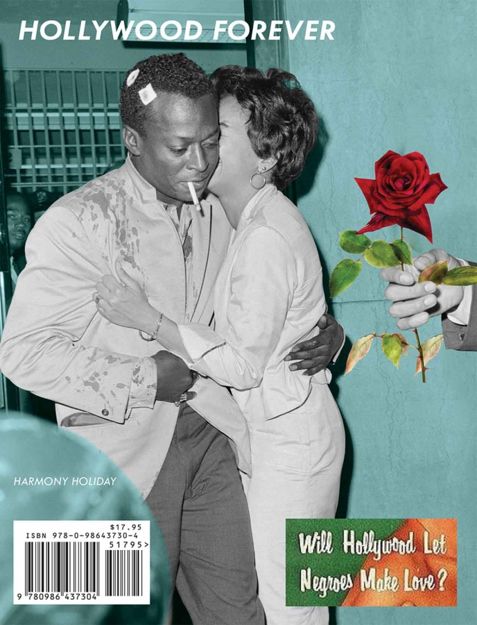 Cover of Harmony Holiday's poetry collection Hollywood Forever (Fence Books, 2017) featuring a photograph of Miles Davis and Frances Taylor (cover design by Holiday and the publisher). Courtesy of the artist