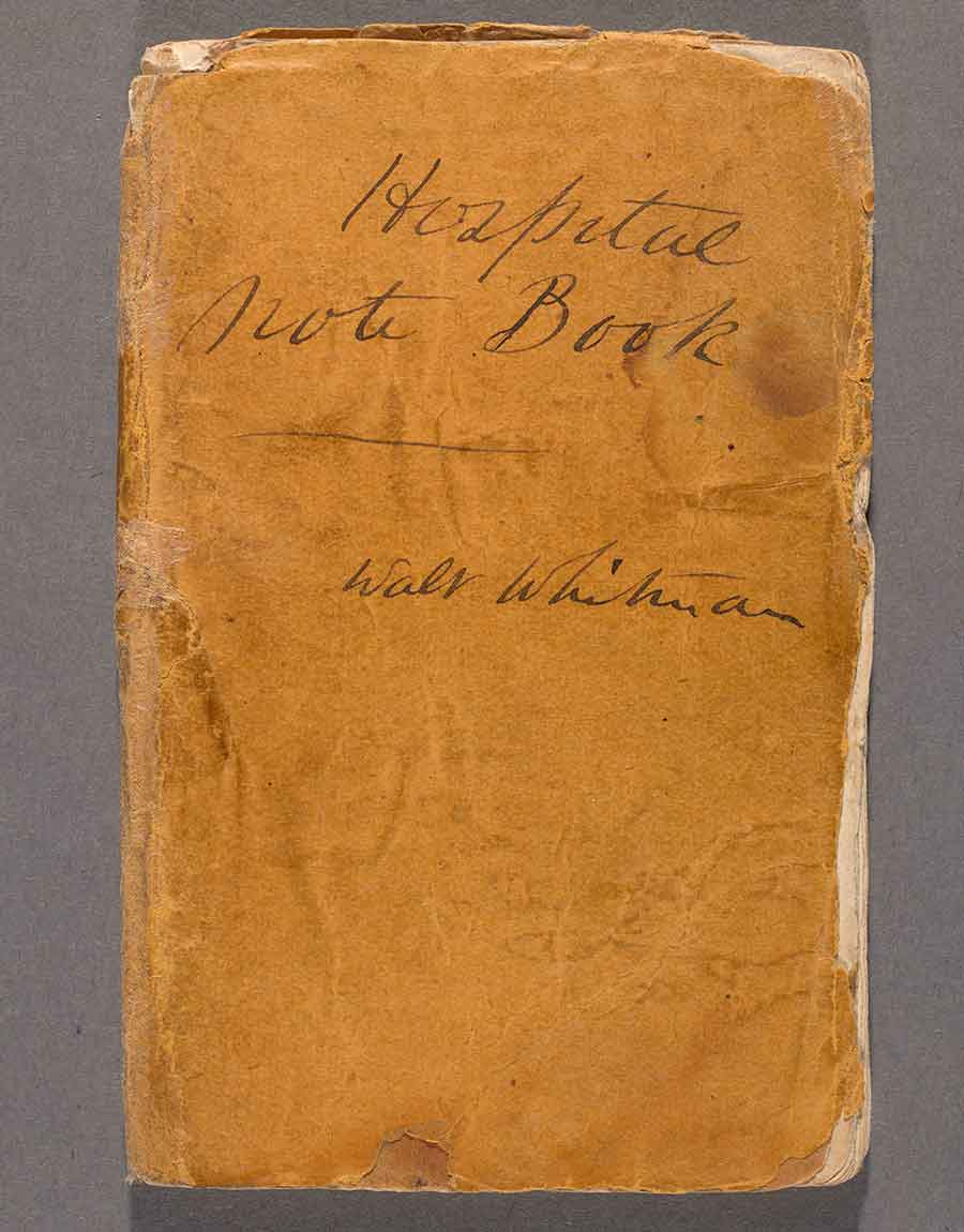 A pocket-size notebook kept by Whitman in 1863 during his service as a volunteer nurse in the Civil War. The Huntington Library, Art Museum, and Botanical Gardens.